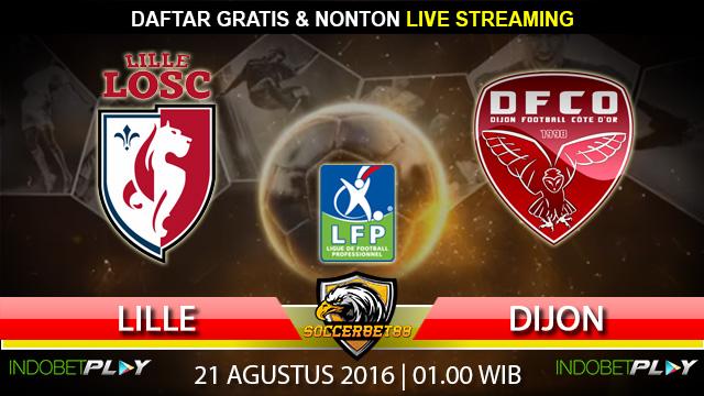 Prediksi Lille vs Dijon 21 Agustus 2016 (Liga Prancis)
