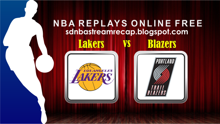 Watch 2016 Nba Finals Online Free Los Angeles Lakers Vs Portland Trail Blazers Full Game Replay January 23 2016