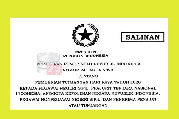 Download PP Nomor 24 Tahun 2020 Tentang Pemberian THR Tahun 2020 Kepada PNS, TNI, POLRI, Pegawai Non PNS, dan Pensiun