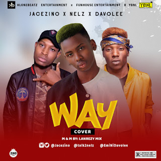 Jacezino x Nelz x Davolee - Way (Cover)