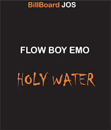 NO. 3: Holy Water- FLOW BOY EMO