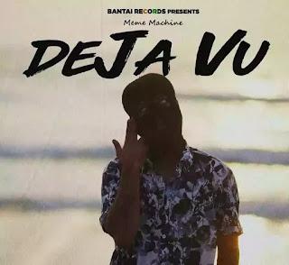 MEME MACHINE - Deja Vu Lyrics (ft. FLAMBOY)