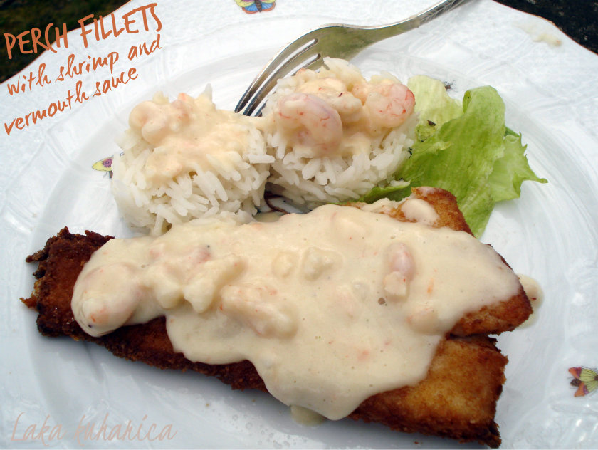 Perch fillets with shrimp and vermouth sauce by Laka kuharica: tender fish in a creamy, exquisite shrimp and vermouth sauce.
