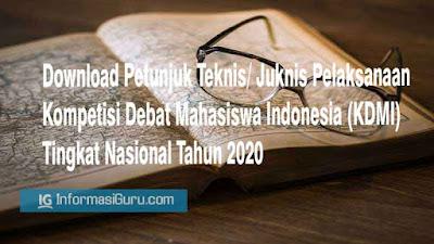Download Petunjuk Teknis/ Juknis Pelaksanaan Kompetisi Debat Mahasiswa Indonesia (KDMI) Tingkat Nasional Tahun 2020