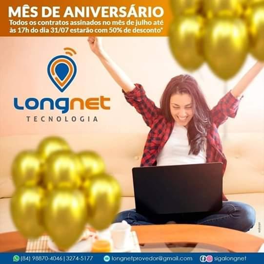 Aproveite o mês de ANIVERSÁRIO da Long Net