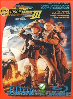 Volver al Futuro III (1990) Latino FULL HD BDRIP 1080P [GoogleDrive]