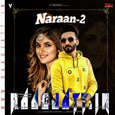 Naraan 2 by Shipra Goyal Ft Gurman Paras lyrics