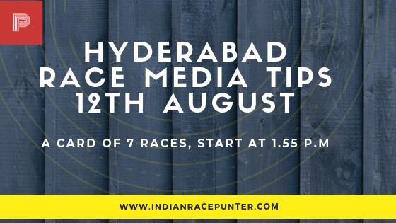 Hyderabad Race Media Tips 12 August