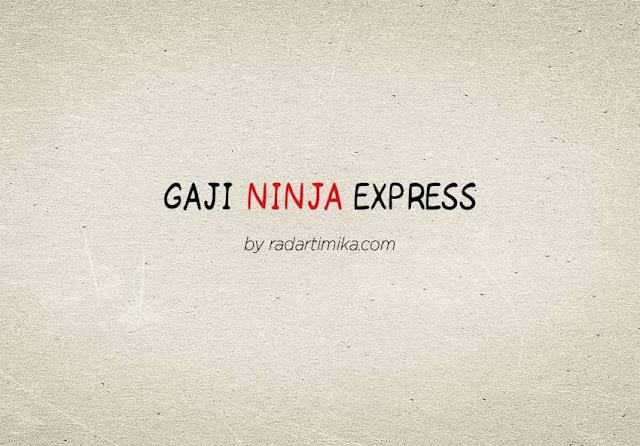 Gaji Karyawan Ninja Express