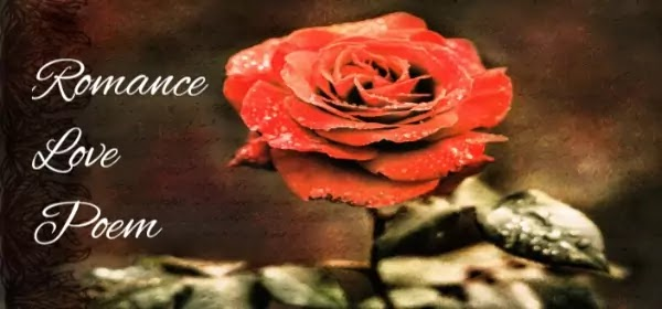 Poem on Romance, Love Poem in English