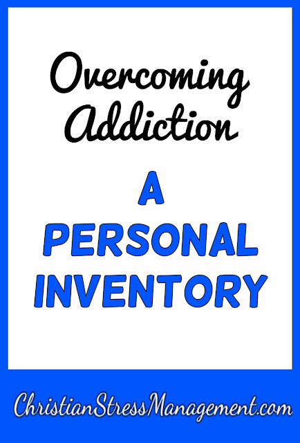 Overcoming Addiction: A Personal Inventory Questions