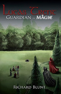 Lucas Trent 1 - Guardian in Magic. A modern fantasy novel by Richard Blunt - book promotion sites