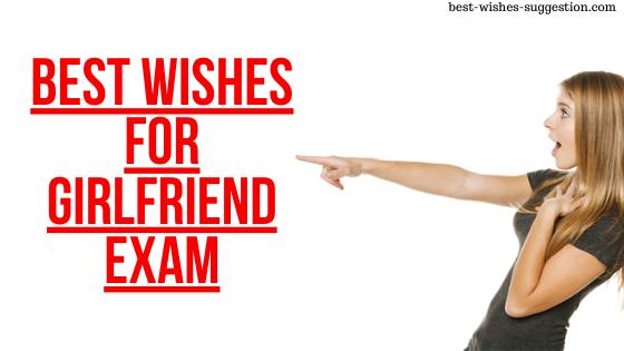 Best wishes for Girlfriend Exam