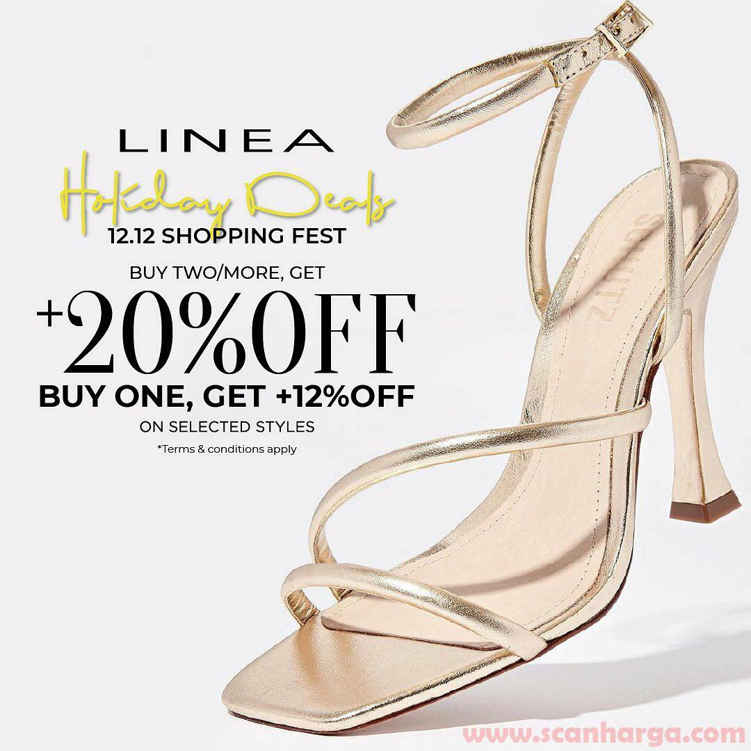Linea Holiday Deals 12.12 Shopping Fest – Buy 2more Get +20% Off, Buy 1 Get +12% Off on Selected Styles