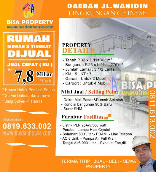 DIJUAL RUMAH MEWAH 3 Tingkat Daerah Jl.Wahidin  Lingkungan Chinese