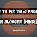 How To Fix ?m=1 Problem in Blogger [ Hindi ]