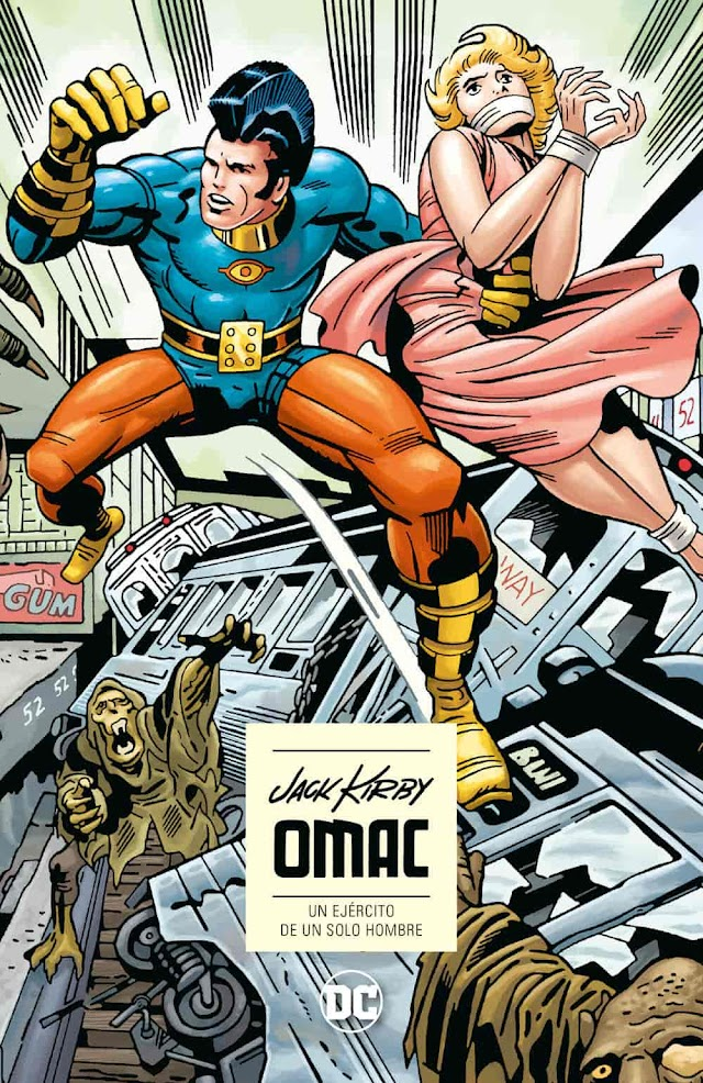 OMAC: Un Ejército de un Solo Hombre, de Jack Kirby. La Crítica