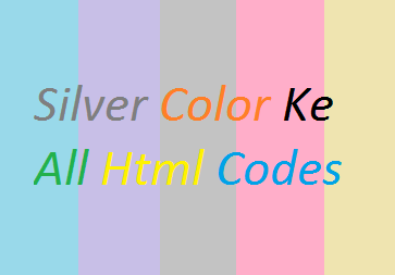 Silver-Color-Ke-Html-Codes
