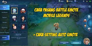 Cara Memasang Battle Emote Di Mobile Legends Terbaru 2021