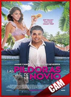 Las Pildoras De Mi Novio (2020) | CamRip Latino HD GoogleDrive 1 Link
