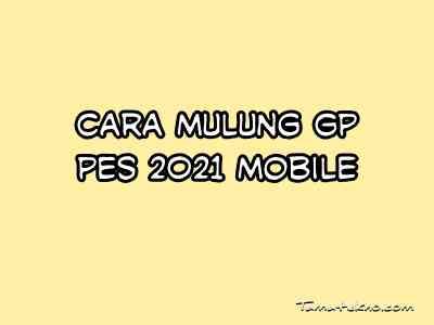 Gambar mulung GP PES mobile