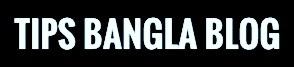 Tips bangla blog