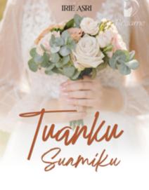 Novel Tuanku Suamiku Karya Irie Asri Full Episode