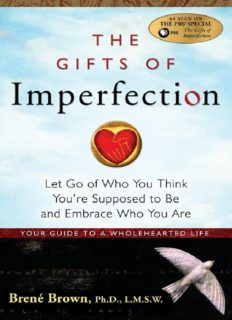 Download free The Gifts of Imperfection: Embrace Who You Are