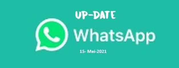 WhatsApp Update 15 Mei 2021