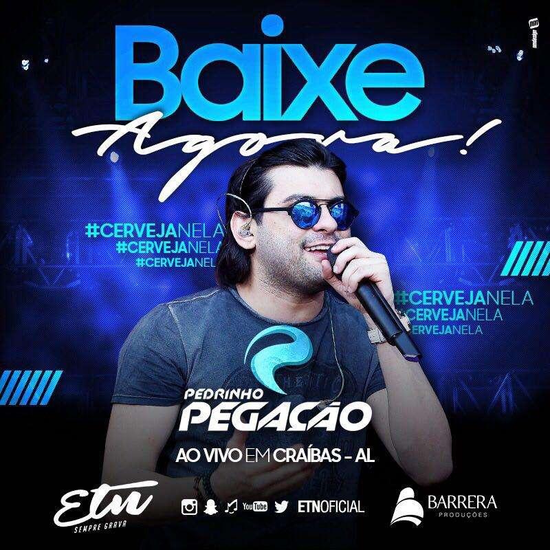 Pedrinho Pegação – Craíbas – AL – 24.04.2017