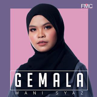 Wani Syaz - Gemala MP3