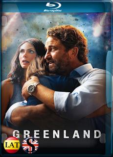 Greenland: El Día del Fin del Mundo (2020) REMUX 1080P LATINO/ESPAÑOL/INGLES