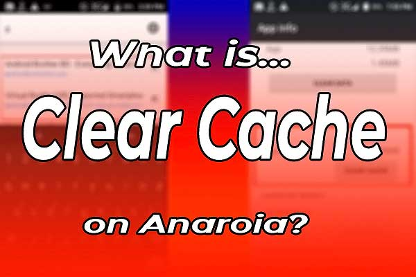 What is the Cache System on Android