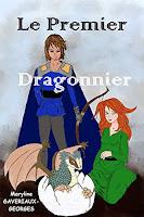 Livre : Le Premier Dragonnier par Maryline GAVERIAUX-GEORGES