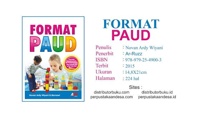 Format PAUD Konsep, Karakteristik dan Implementasi Pendidikan Anak Usia Dini