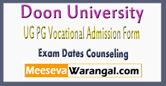 Doon University Admission Form Exam Dates Counseling 2018