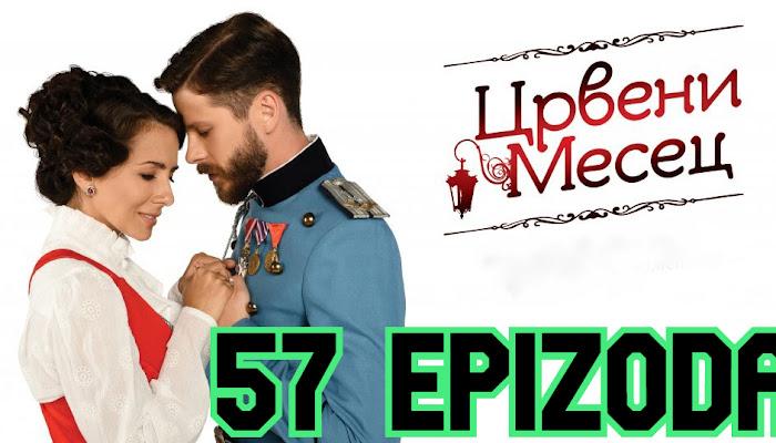 Crveni mesec 57 epizoda
