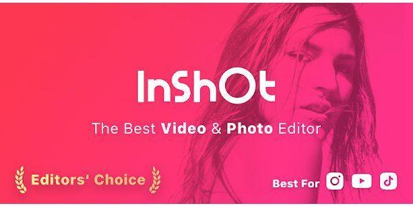 InShot - Video Editor & Video Maker v1.637.270 [Pro][Modded][SAP] Mod Apk Download