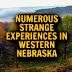 Numerous Strange Experiences in Western Nebraska