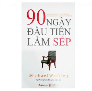 90 Ngày Đầu Tiên Làm Sếp (Tái Bản 2018) ebook PDF EPUB AWZ3 PRC MOBI