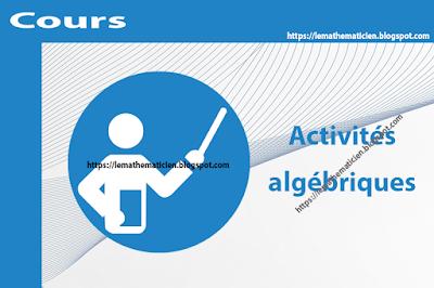 Cours - Activités algébriques - 1ère année secondaire