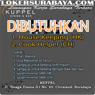 Loker Surabaya Terbaru di Kuppel (Dining and Bar) Juni 2019