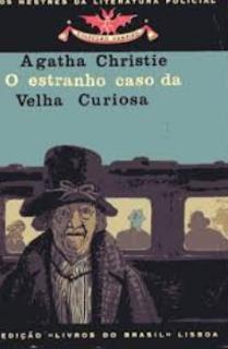 O ESTRANHO CASO DA VELHA CURIOSA - Agatha Christie