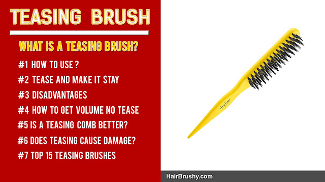 What is a teasing brush