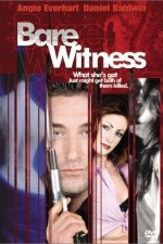 Bare Witness 2002 Watch Online