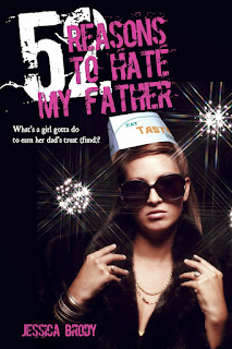 52 Reasons to Hate My Father by Jessica Brody - Hardcover