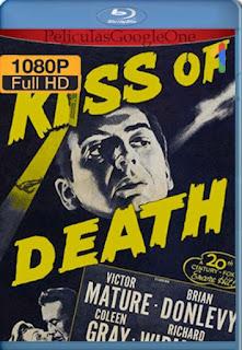El Beso De La Muerte[1947] [1080p BRrip] [Latino- Ingles] [GoogleDrive] LaChapelHD