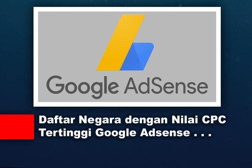 Daftar Negara dengan Nilai CPC Tertinggi Google Adsense