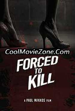 Forced to Kill (2016)
