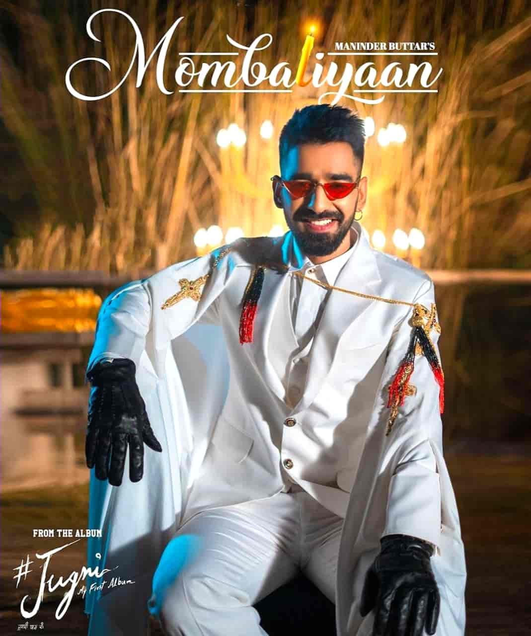 Mombatiyaan Punjabi Song Lyrics Maninder Buttar